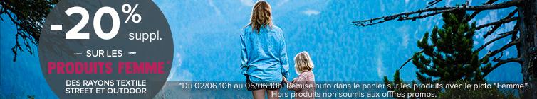 A l'occasion de la Fête des Mères, profitez de -20% supplémentaires sur les produits Femme des rayons Textile Outdoor et Textile Street