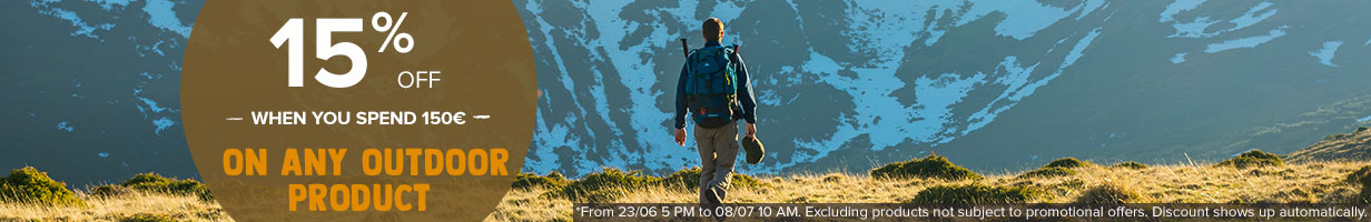 15% off when you spend 150€ on any Outdoor product : Hiking boots, Backpacks, Tents...