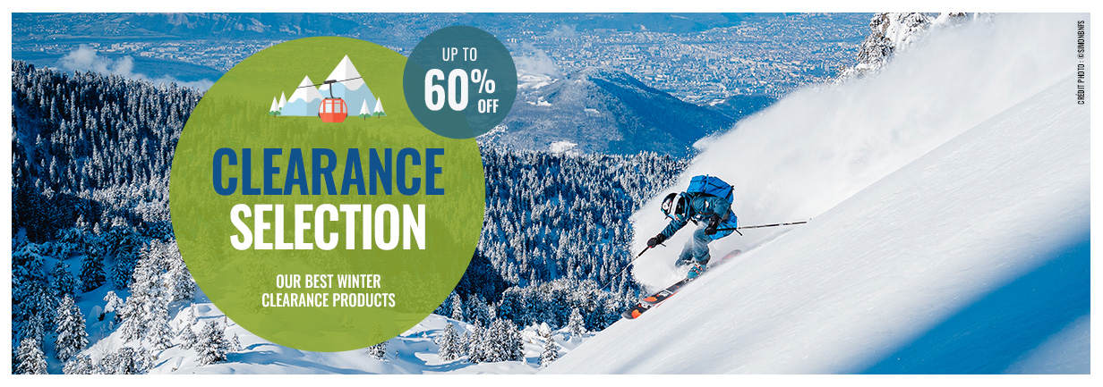 Clearance Selection: up to 60% off our best winter clearance products!