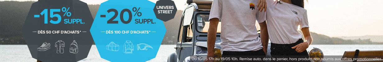 -15% supplémentaires dès 50 CHF d'achats et -20% supplémentaires dès 100 CHF d'achats sur l'univers Street !