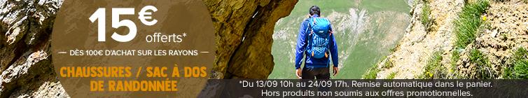 15€ offerts dès 100€ d'achat sur les rayons : chaussures, sac à dos de randonnée
