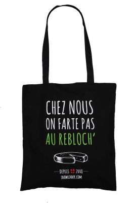Chez Nous On Farte Pas Au Rebloch Tote Bag Black