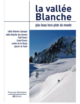 La Vallée Blanche JMEditions