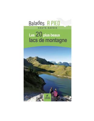Lacs de Montagne Haute-Savoie Les 20 Lacs