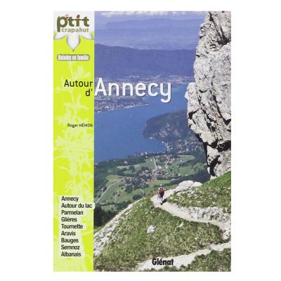 Autour d'Annecy 44 Itinéraires