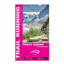 Achat Haute Savoie 50 Itineraires Trail Running