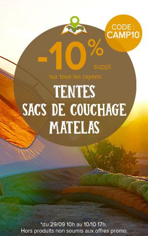 -10% sur les tentes, matelas, sacs de couchage !
