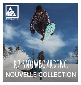 Nouvelle collection K2 Snowboarding !