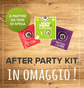 Kit after party in omaggio a partire da 150€ di spesa !