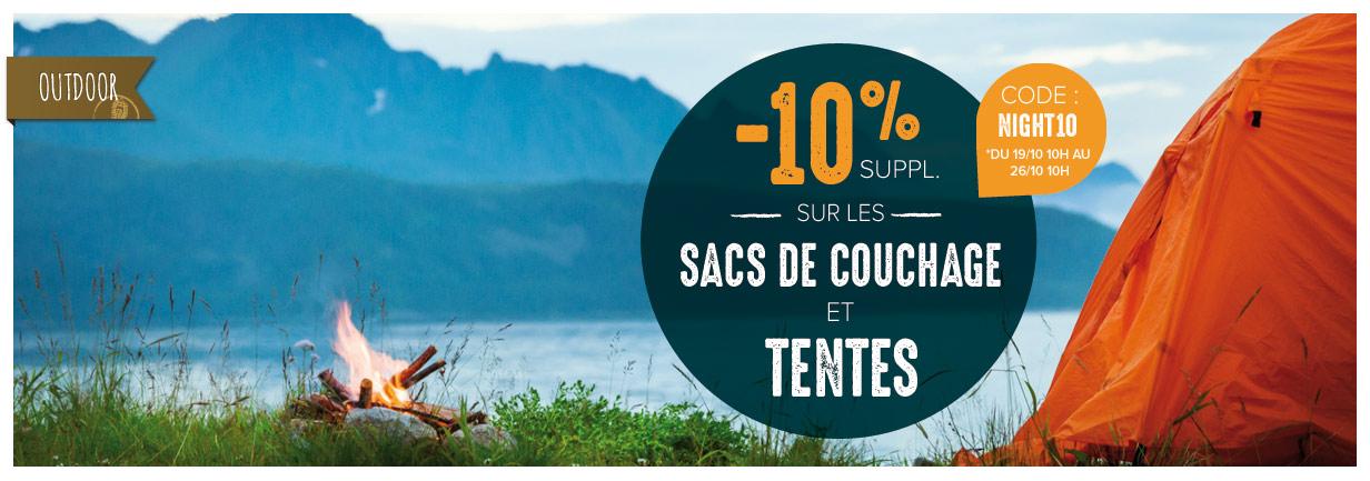 10% supplémentaires sur les sacs de couchage et tentes !