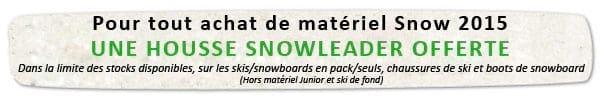 Housse offerte avec le matos Snow 2015