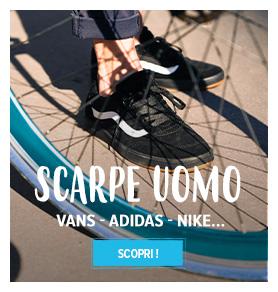 Scopri scarpe uomo : Vans, Adidas, Nike...
