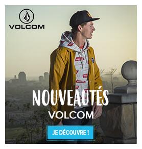 Découvrez les nouveautés Volcom !