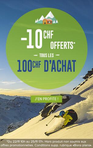 -10 CHF offerts tous les 100 CHF d'achats sur l'ensemble du site !