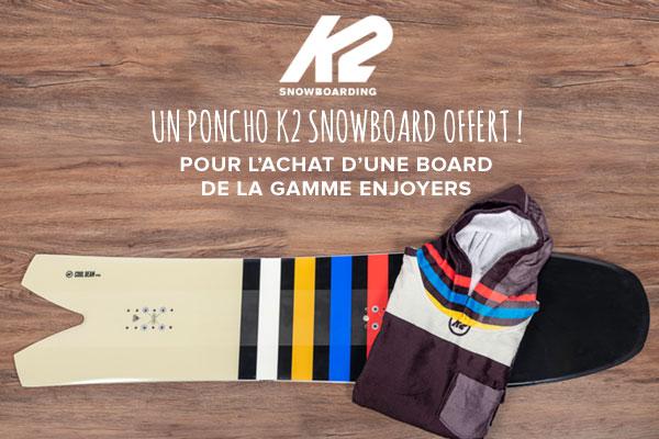 Un poncho offert avec votre board K2 snow !