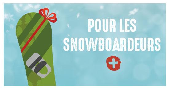 cadeaux pour snowboardeurs