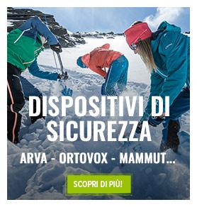 Dispositivi di sicurezza : Arva, Mammut, Ortovox...