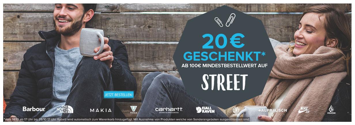 20€ Geschenkt ab 100€mindestbestellwert auf Street