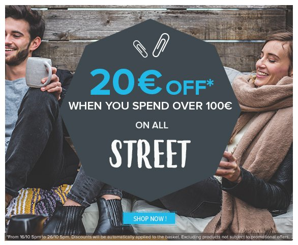 20€ off when you spend over 100€ on all Street!