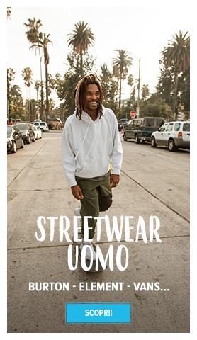Scopri streetwear uomo : Burton, Element, Vans…