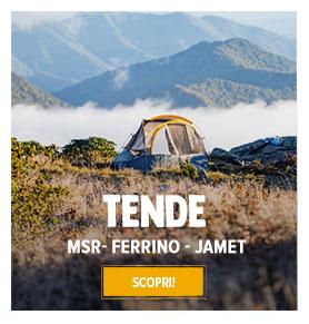 Scopri la nostra gama di Tende: MSR, Ferrino, Jamet…