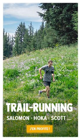 Découvrez tous les produits de notre rayon Trail-Running : Salomon, Hoka, La Sportiva, Scott …
