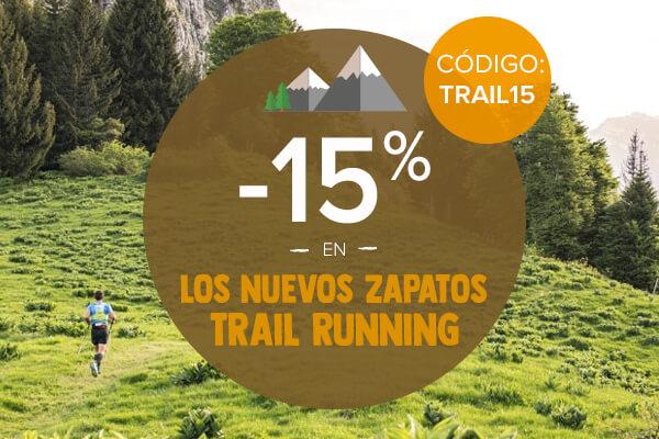 -15 % extra en los nuevos zapatos trail running