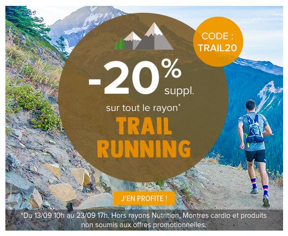 - 20% supplémentaires sur l'ensemble du rayon Trail Running!