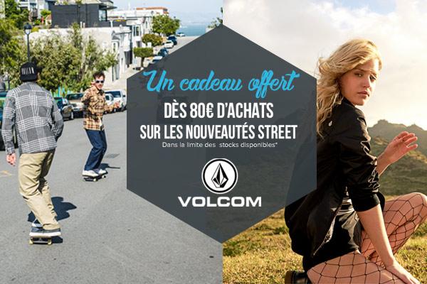 Cadeau offert dès 80€ d'achats Volcom