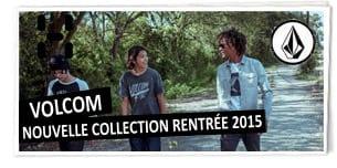 Volcom : nouvelle collection rentrée